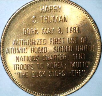 Harry's Truman Coins Token http://en.numista.com/catalogue/pieces38222.html