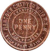 1 Penny - Hancock Chapter No 19 (Bucksport, Maine) – obverse