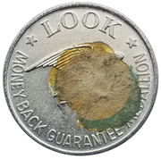 Token - Look Money Back Guarantee Medallion – obverse