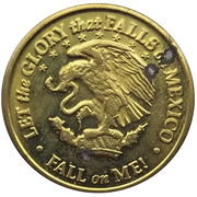 Token - Let the glory that falls on Mexico – obverse