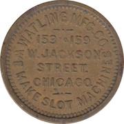 5 Cents - Watling Mfg. Co. (Chicago, Illinois) – obverse