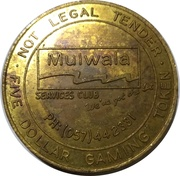 5 Dollar Gaming Token - Mulwala Services Club – obverse