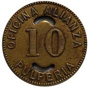 10 Centavos - Oficina Alianza – obverse