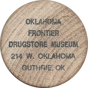 Wooden Nickel - Oklahoma Frontier Drugstore Museum (Guthrie, Oklahoma) – obverse