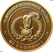 Token - Slovenska vojska (1. Brigada Slovenske Vojske) – obverse