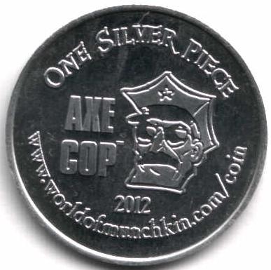 1 Silver Piece - Munchkin Axe Cop - * Tokens * - Numista