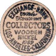 Wooden Nickel - Exchange Bank Collectors (Los Angeles) – obverse