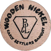 Wooden Nickel - Bausch and Lomb Early Settlers – reverse