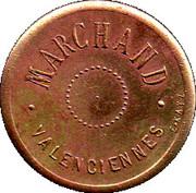 75 Centimes - Marchand (Valenciennes) – obverse