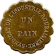 1 Pain - Syndicat de L'industrie Roubaisienne (Roubaix) – obverse
