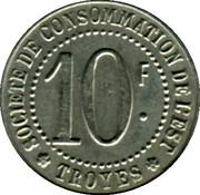 10 Francs - Société de consommation de l'Est (Troyes) – reverse
