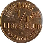 ¼ Cents - Lions Club Cambridge – obverse