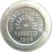 Souvenir de L'exposition D'Electricité Marseille 1908 (Longchamp) – obverse