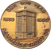 Commerce Trust Co – obverse