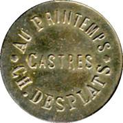 5 Centimes - Au Printemps - Ch.Desplats -Castres [81] – obverse