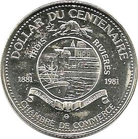 Trois rivi res quebec dollar du centenaire tokens for Chambre de commerce de trois rivieres
