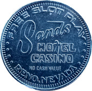Token - Sands Hotel Casino (Reno, Nevada) – obverse