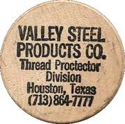 Wooden Nickel - Valley Steel Products (Houston, Texas) – obverse