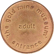 Token - The Gold Mine Museum (adult entrance) – reverse