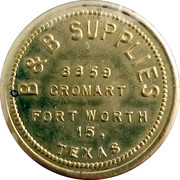 10 Cents - B & B Supplies (Fort Worth) – obverse