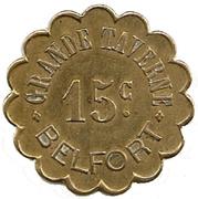 Grande Taverne Belfort  15 Centimes – obverse