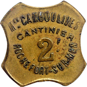 2 Franc - M. Camboulives - Cantinier - Rochefort [17] – obverse