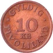 10 Kronen - Gyldig Tivoliland – reverse