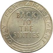 Amusement Token - Back to the sixties – obverse