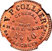 V.P. Collier, Hardwarre Battle Creek, MI – obverse