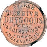 Civil War Merchant Token - Tyler's Bee Hive Dry Goods (Indianapolis, IN) – reverse
