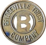 Parking Meter Token - Bridgeville Trust Company – obverse