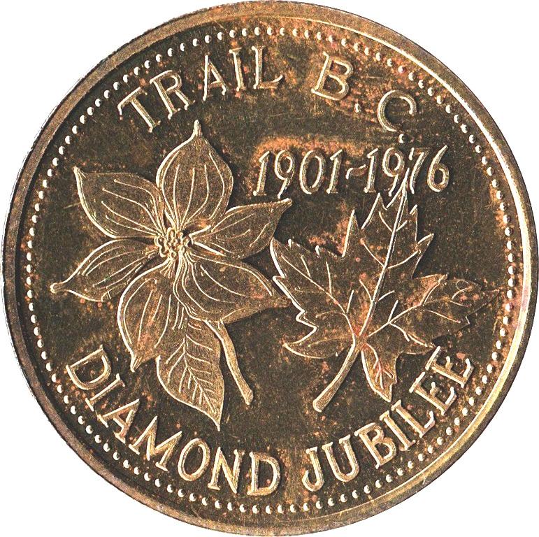 Medallion - Trail, British Columbia (Diamond Jubilee) - * Tokens