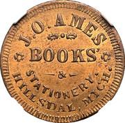 Cent - Civil War Merchant Token -  J.O. Ames, Books (Hillsdale, MI) – obverse