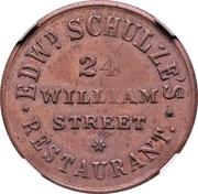 Cent - Civil War Merchant - Schulze's Restaurant (New York, NY) – obverse