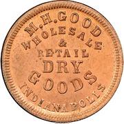 Cent - Civil War Merchant Token - M.H. Good Dry Goods (Indianapolis, IN) – obverse