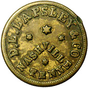 10 Cents - Civil War Merchant Token - D.L. Lapsley & Co (Nashville, TN) – obverse