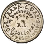 Cent - Civil War Merchant Token - Frank L. Gay Bookseller (Providence, RI) – obverse