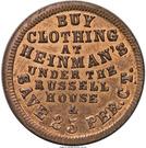 Cent - Civil War Merchant Token - Heinman's Clothing (Detroit, MI) – obverse