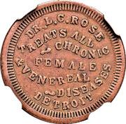 Civil War Merchant Token - Dr. L.C. Rose (Detroit, MI) – obverse