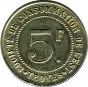 5 Francs - Société de consommation de l'Est (Troyes) – obverse