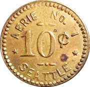 10 Cents - Fraternal order of eagles (Seattle, Wa.) -  reverse