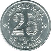 25 Centimes (Remboursable) - Maison Rigail - St Mathieu de Tréviers [34] – obverse