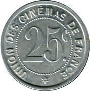 25 Centimes - Union des Cinémas de France (Paris [75]) – obverse