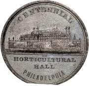 Dollar - U.S. Centennial Exposition (Horticultural Hall Building) – obverse