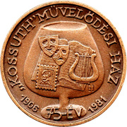 75 anniversary of House of culture Kossuth (Br) – obverse