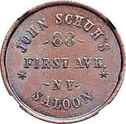 Cent - Civil War Merchant Token - John Schuh's Saloon (New York NY) – obverse