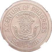 Dollar - Colorado Century of Progress (Type I) – obverse