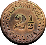 2 ½ Dollars - Colorado Gold - Empire City Mine (Empire, CO) – reverse