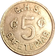5 Cents - C.H.S. Cafeterias (Cantnsville, MD) – obverse