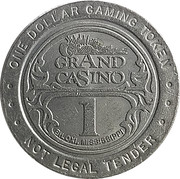 1 Dollar Gaming Token - Grand Casino (Biloxi, Mississippi) – obverse